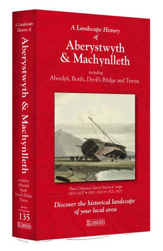 Landscape History of Aberystwyth Machynl (Cassini 3-Map Box Set,): Cassini Publishing Ltd