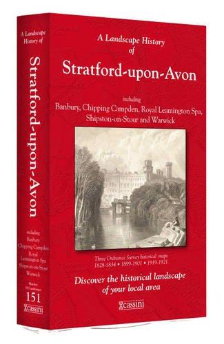 Landscape History of Stratforduponavon 1 (Cassini 3-Map Box Set,)