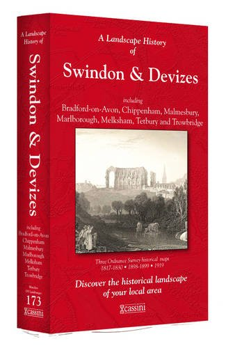 9781847369123: A Landscape History of Swindon & Devizes (1817-1919) - LH3-173: Three Historical Ordnance Survey Maps