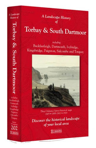 9781847369413: A Landscape History of Torbay & South Dartmoor (1809-1919) - LH3-202: Three Historical Ordnance Survey Maps