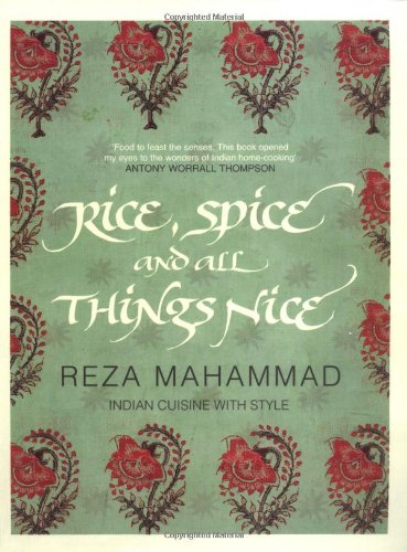 9781847370495: Rice, Spice and All Things Nice