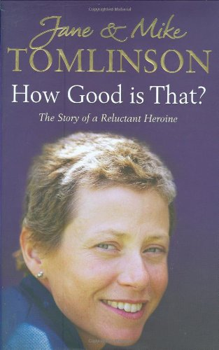 9781847370648: How Good Is That? - The Story Of A Reluctant Heroine