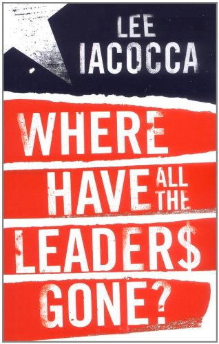 9781847370693: Where Have all The Leaders gone?