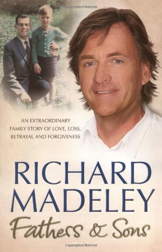 Fathers & Sons: Madeley, Richard