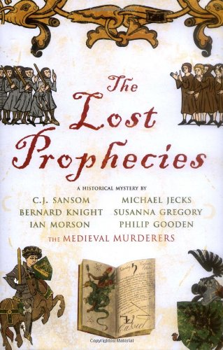 THE LOST PROPHECIES - SIGNED BY C J SANSOM - SIGNED FIRST EDITION FIRST PRINTING WITH PUBLICITY S...