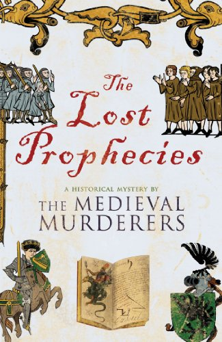 The Lost Prophecies (Medieval Murderers): The Medieval Murderers