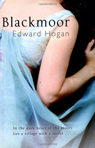 Blackmoor: Edward Hogan