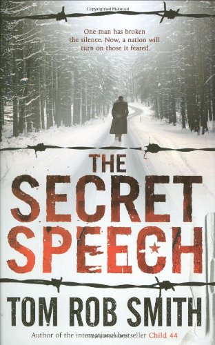 THE SECRET SPEECH: Smith, Tom Rob