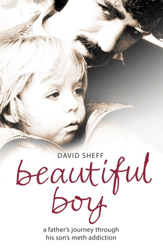 9780739499610: Beautiful Boy: A Father's Journey Through His Son's ...