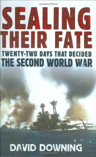 9781847371317: Sealing Their Fate: 22 Days That Decided the Second World War