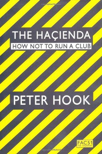 9781847371355: The Hacienda: How Not to Run a Club