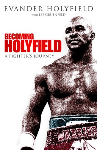 9781847371379: Becoming Holyfield: A Fighter's Journey
