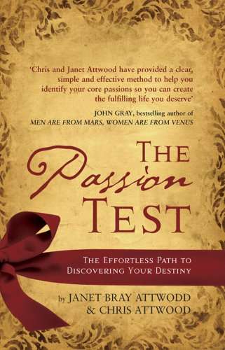 9781847371461: Passion Test: The Effortless Path to Discovering Your Destiny