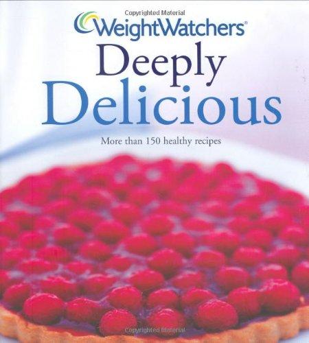 9781847371522: Weight Watchers Deeply Delicious: Bk. 2 (Weight Watchers)