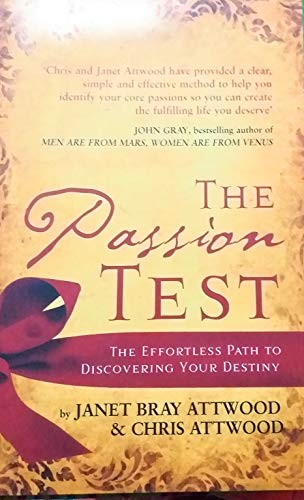 9781847371577: The Passion Test: The Effortless Path to Discovering Your Destiny