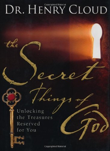 9781847371911: The Secret Things of God: Unlocking the Treasures Reserved for You [SECRET THINGS OF GOD]