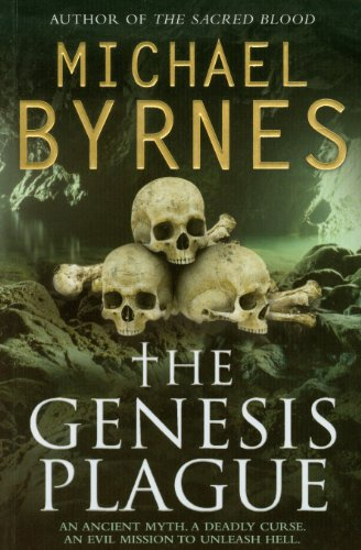 Genesis Plague: Byrnes, Michael