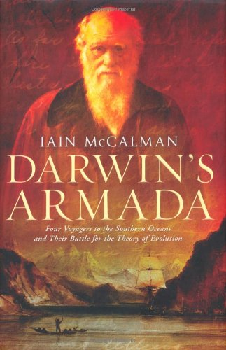 9781847372666: Darwin's Armada: Four Voyagers to the Southern Oceans and Their Battle for the Theory of Evolution