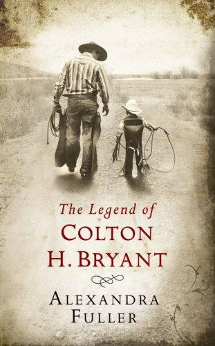 9781847373540: The Legend of Colton H Bryant