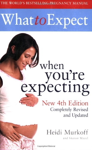 9781847373755: What to Expect When You're Expecting 4th Edition