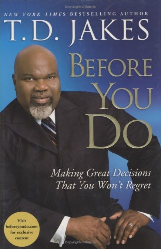 9781847373793: Before You Do: Making Great Decisions That You Wont Regret