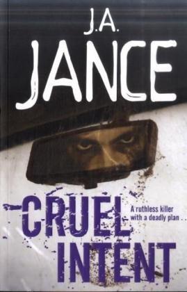 Cruel Intent: J. A. Jance