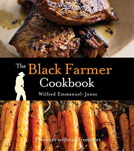 9781847373946: The Black Farmer Cookbook