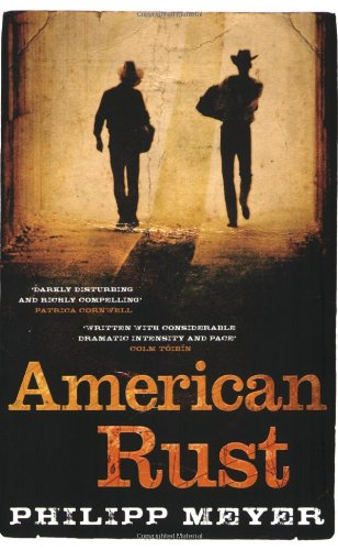 9781847373960: American Rust (ADVANCE READING COPY)