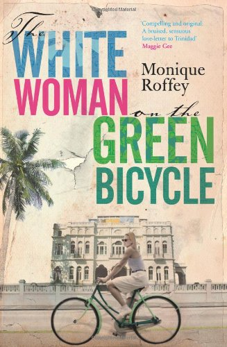9781847375001: White Woman on the Green Bicycle