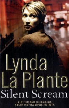 Silent Scream: La Plante, Lynda