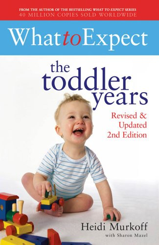 9781847376213: What to Expect: The Toddler Years 2nd Edition