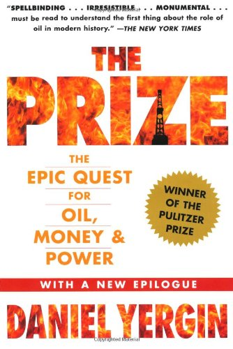9781847376466: The Prize: The Epic Quest for Oil, Money and Power