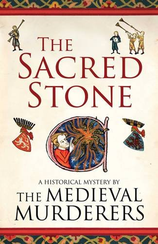 9781847376763: The Sacred Stone (Medieval Murderers)