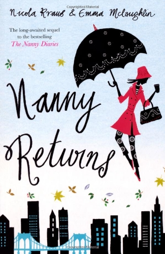 NANNY RETURNS: NICOLA KRAUS, EMMA MCLAUGHLIN'