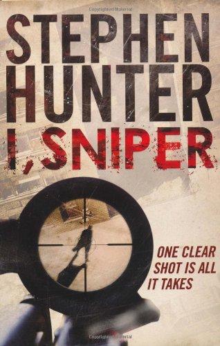 9781847377777: I, Sniper