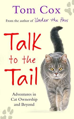 Talk to the Tail: Cox, Tom