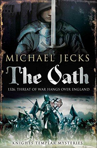 9781847379009: The Oath (Knights Templar)