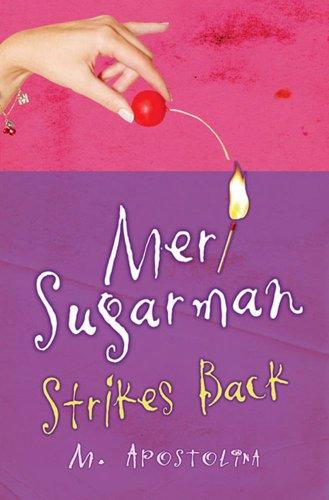 Meri Sugarman Strikes Back: M. Apostolina