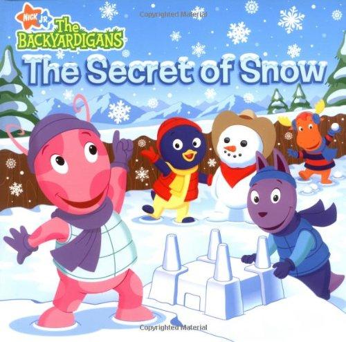 9781847380326: The Secret of Snow (Backyardigans)