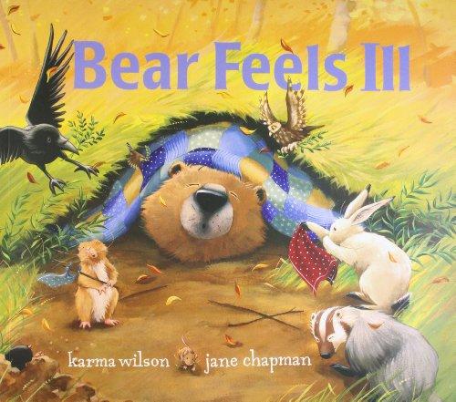 Bear Feels Ill: Jane Chapman,Karma Wilson,Karma Wilson