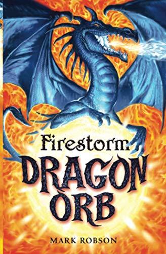 9781847380685: Dragon Orb: Firestorm (No. 1)