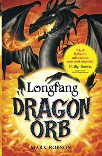 9781847380708: Dragon Orb: Longfang