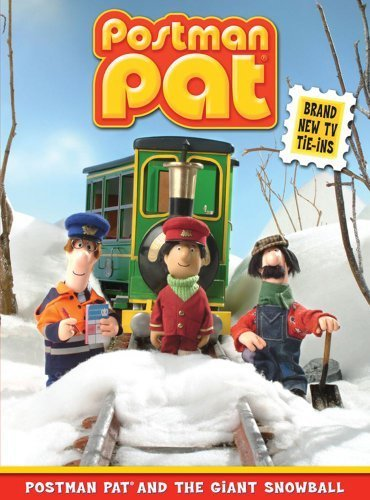 9781847380746: Postman Pat and the Giant Snowball