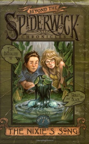 9781847381385: Nixie's Song (Beyond the Spiderwick Chronicles)