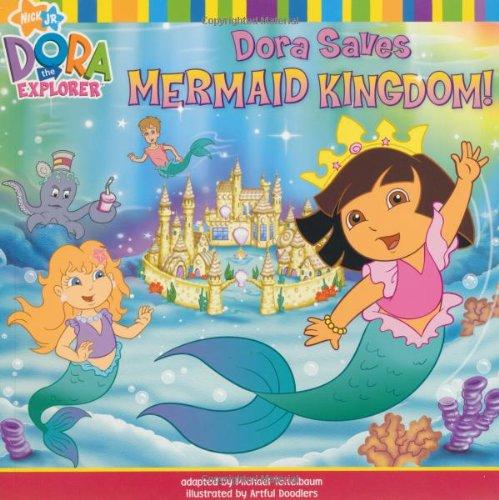 9781847381552: Dora Saves Mermaid Kingdom (Dora the Explorer)