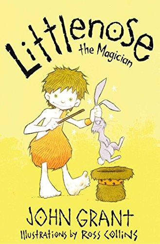 Littlenose the Magician: Grant, John