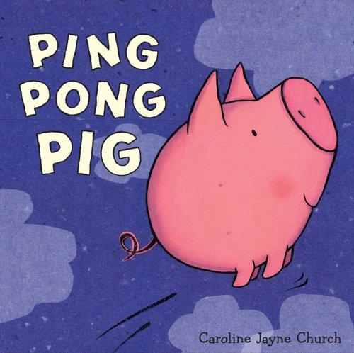 9781847382078: Ping Pong Pig