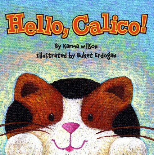 9781847382474: Hello, Calico!