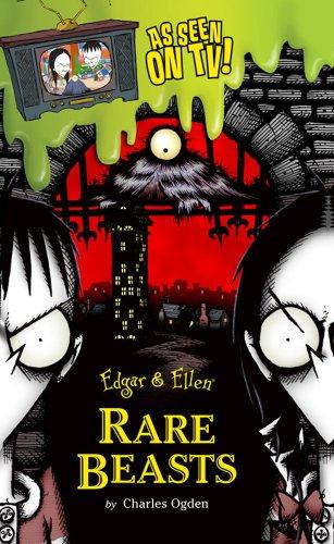 Rare Beasts (Edgar & Ellen): Ogden, Charles