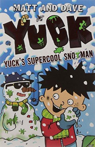 Yuck's Supercool Snotman: Matt and Dave